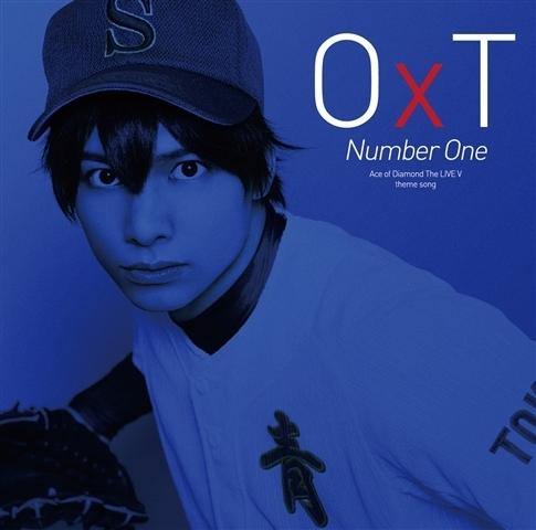 【主題歌】舞台 ダイヤのA The LIVE V 主題歌「Number One」/OxT