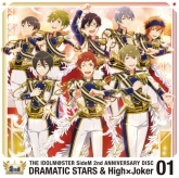 THE IDOLM@STER SideM 2nd ANNIVERSARY DISC 01 DRAMATIC STARS & High×Joker