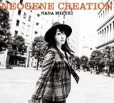 水樹奈々/12thアルバム「NEOGENE CREATION」  BD付初回限定盤