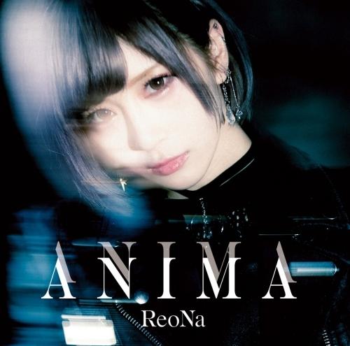 【主題歌】TV ソードアート・オンライン アリシゼーション War of Underworld 2ndクール OP「ANIMA」/ReoNa 【初回仕様限定盤】
