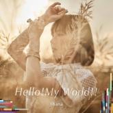 TV ナイツ&マジック OP「Hello!My World!!」/fhana アーティスト盤