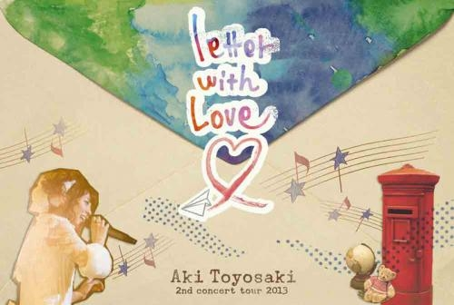 【DVD】豊崎愛生/2nd concert tour 2013 letter with Love