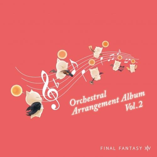 【アルバム】ゲーム FINAL FANTASY XIV Orchestral Arrangement Album Vol. 2