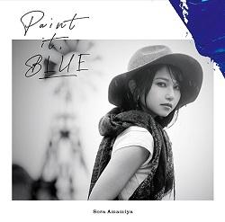 【アルバム】3rdアルバム「Paint it, BLUE」/雨宮天 【通常盤初回仕様】CD