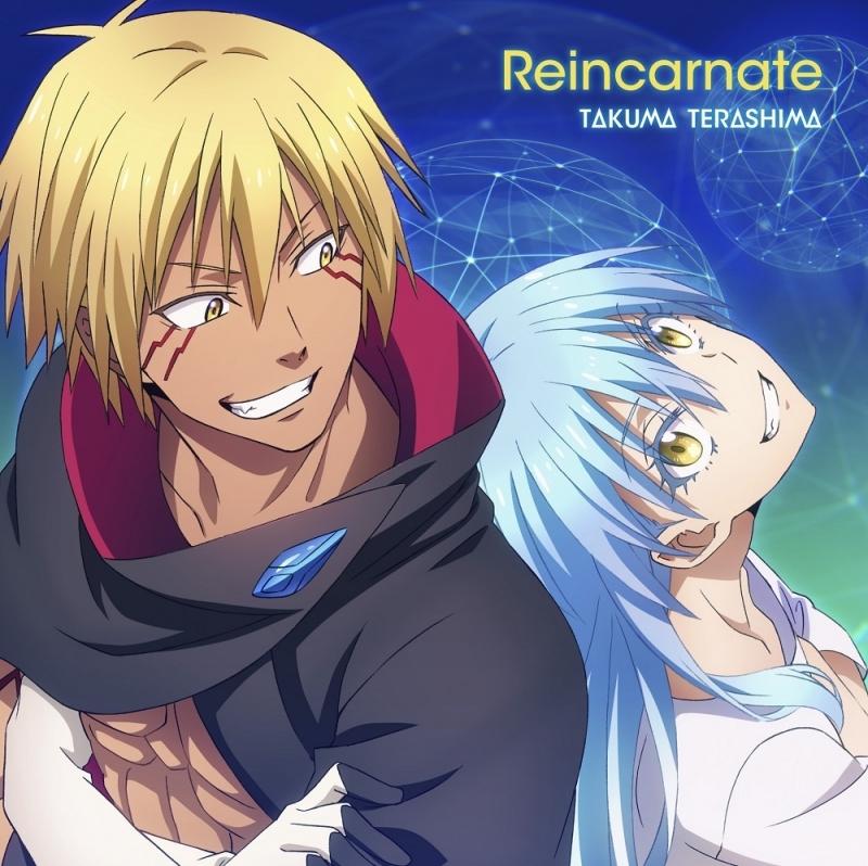 【主題歌】TV 転生したらスライムだった件 第2期 第2ED 「Reincarnate」/寺島拓篤 【通常盤】