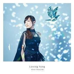 【主題歌】TV 戦姫絶唱シンフォギアXV ED「Lasting Song」/高垣彩陽 【初回仕様限定盤】