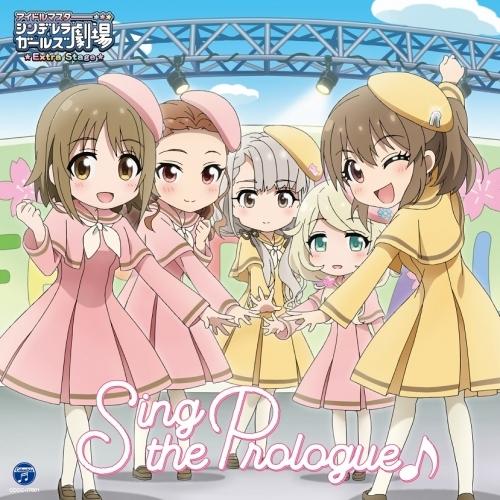 【マキシシングル】THE IDOLM@STER CINDERELLA GIRLS LITTLE STARS EXTRA! Sing the Prologue♪