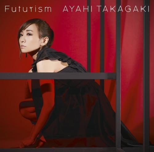【主題歌】TV 戦姫絶唱シンフォギアAXZ ED「Futurism」通常盤/高垣彩陽