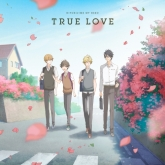 TV「ひとりじめマイヒーロー」 ED「TRUE LOVE」