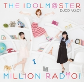 THE IDOLM@STER MILLION RADIO! DJCD Vol.01 通常盤