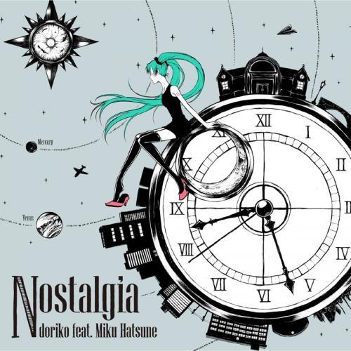 【アルバム】doriko feat.初音ミク/Nostalgia