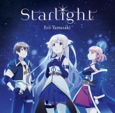 TV 七星のスバル ED「Starlight」/山崎エリイ 通常盤