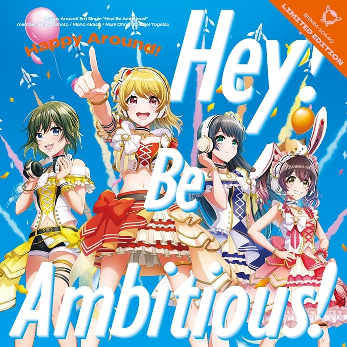 【マキシシングル】D4DJ「Hey! Be Ambitious!」/Happy Around! 【Blu-ray付生産限定盤】