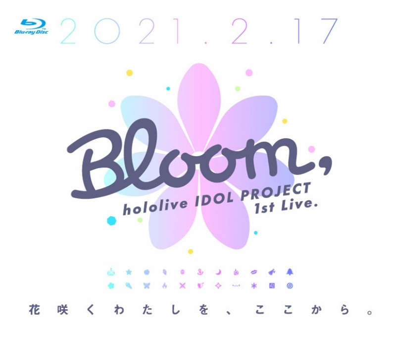 【Blu-ray】hololive IDOL PROJECT 1st Live.『Bloom,』