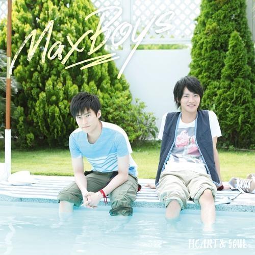 【主題歌】ラジオ 細谷佳正・増田俊樹の全力男子 OP「HEART&SOUL」/MaxBoys 通常盤