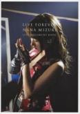 LIVE FOREVER -NANA MIZUKI LIVE DOCUMENT BOOK- 通常版/水樹奈々