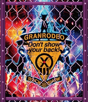 """【Blu-ray】GRANRODEO/LIVE 2018 G13 ROCK☆SHOW """"Don't show your back!"""""""