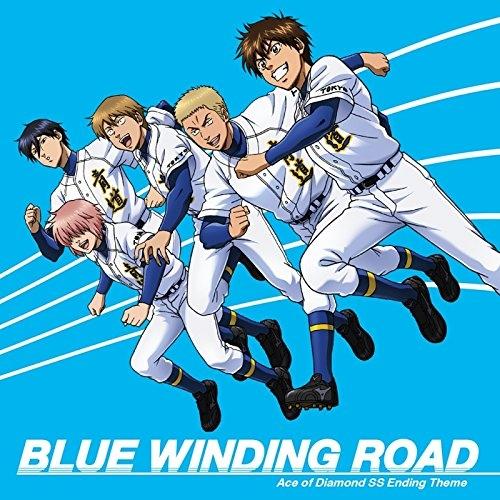 【主題歌】TV ダイヤのA -SECOND SEASON- ED「BLUE WINDING ROAD」/青道高校野球部