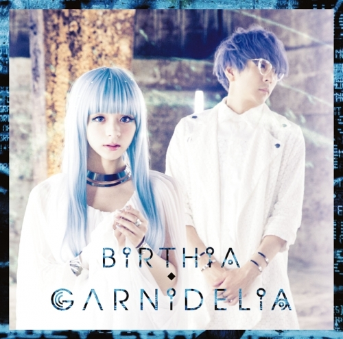 【アルバム】GARNiDELiA/BiRTHiA 通常盤