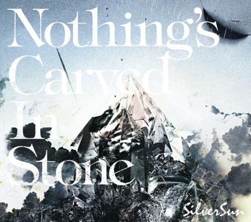 【アルバム】Nothing's Carverd In Stone/Silver Sun