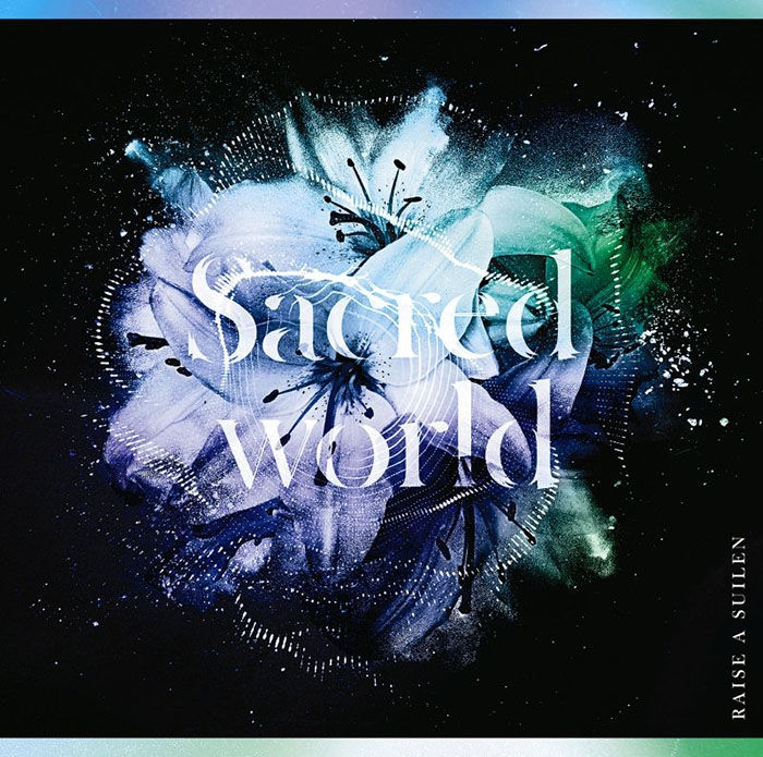 【主題歌】TV アサルトリリィ BOUQUET OP「Sacred world」/RAISE A SUILEN 【通常盤】CD