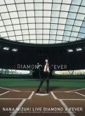 水樹奈々/NANA MIZUKI LIVE DIAMOND×FEVER