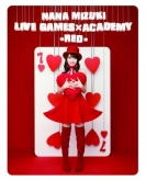 水樹奈々/NANA MIZUKI LIVE GAMES×ACADEMY 【RED】