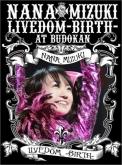 水樹奈々/NANA MIZUKI LIVEDOM -BIRTH- at BUDOKAN