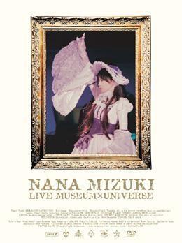 【DVD】水樹奈々/NANA MIZUKI LIVE MUSEUM×UNIVERSE