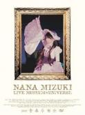 水樹奈々/NANA MIZUKI LIVE MUSEUM×UNIVERSE