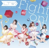 TV ゲーマーズ! ED「Fight on!」/Luce Twinkle Wink☆ 初回限定盤