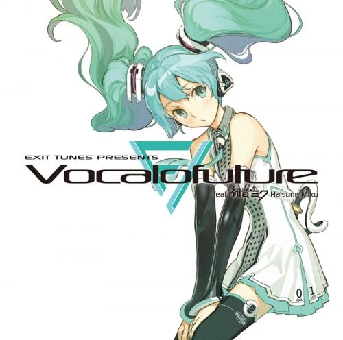 【アルバム】EXIT TUNES PRESENTS Vocalofuture feat.初音ミク