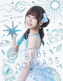 【Blu-ray】水瀬いのり/Inori Minase LIVE TOUR BLUE COMPASS