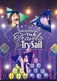 "TrySail/Second Live Tour ""The Travels of TrySail"" 初回生産限定版"