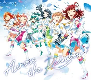 【主題歌】ゲーム Tokyo 7th シスターズ 主題歌収録「Across the Rainbow」/777☆SISTERS 【初回限定盤】CD+オリジナルバンダナ