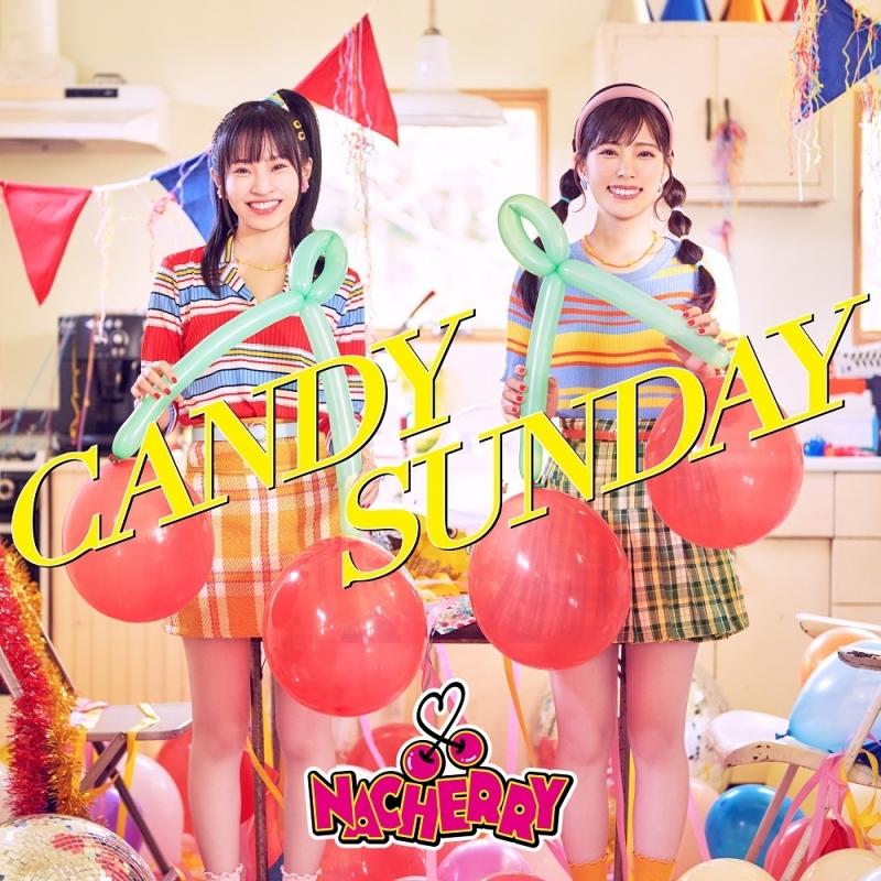 【アルバム】「CANDY SUNDAY」/NACHERRY 【完全数量生産限定盤】