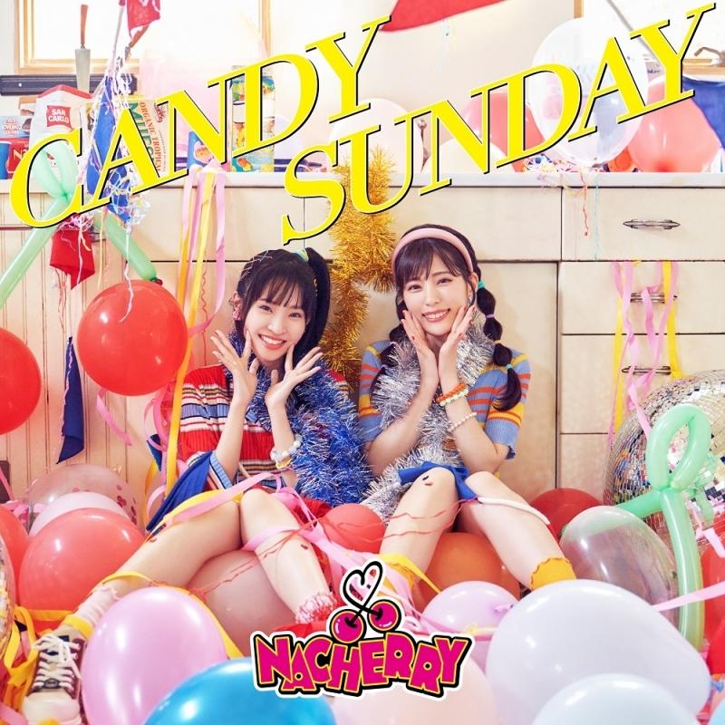【アルバム】「CANDY SUNDAY」/NACHERRY 【通常盤】