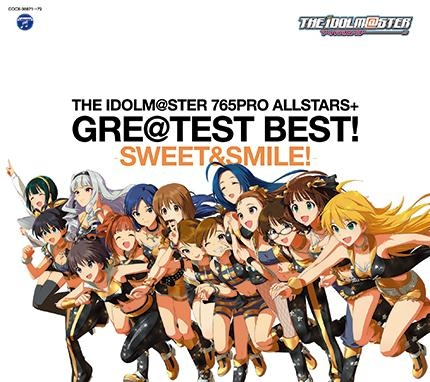 【アルバム】THE IDOLM@STER 765PRO ALLSTARS+ GRE@TEST BEST! -SWEET&SMILE!-