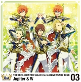 THE IDOLM@STER SideM 2nd ANNIVERSARY DISC 03 Jupiter & W