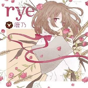 【アルバム】「rye」/鹿乃 初回限定盤