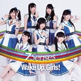 TV Wake Up, Girls! 新章OP 7 Senses/Wake Up, Girls!(CD+DVD)