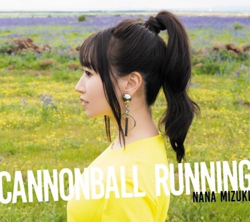 【アルバム】CANNONBALL RUNNING/水樹奈々 【通常盤】