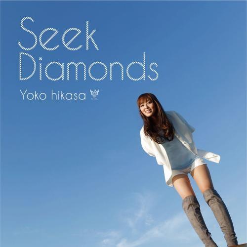【主題歌】TV ダイヤのA ED「Seek Diamonds」/日笠陽子 通常盤