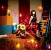 アニメロミックス TV-CMソング「Trickster」/水樹奈々