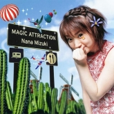 水樹奈々/MAGIC ATTRACTION