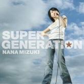 TV 魔法少女リリカルなのはA's 挿入歌「BRAVE PHOENIX」収録マキシ「SUPER GENERATION」/水樹奈々