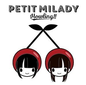 【アルバム】petit milady/Howling!! 通常盤