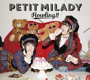 【アルバム】petit milady/Howling!! 初回限定盤B