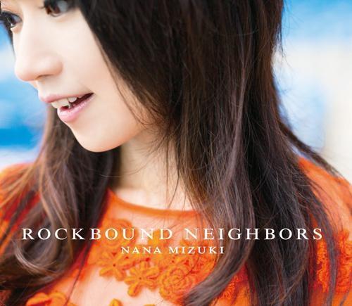 【アルバム】水樹奈々/ROCKBOUND NEIGHBORS 通常盤