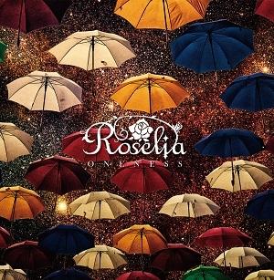 【マキシシングル】バンドリ! ガールズバンドパーティ! ONENESS 【通常盤】/Roselia